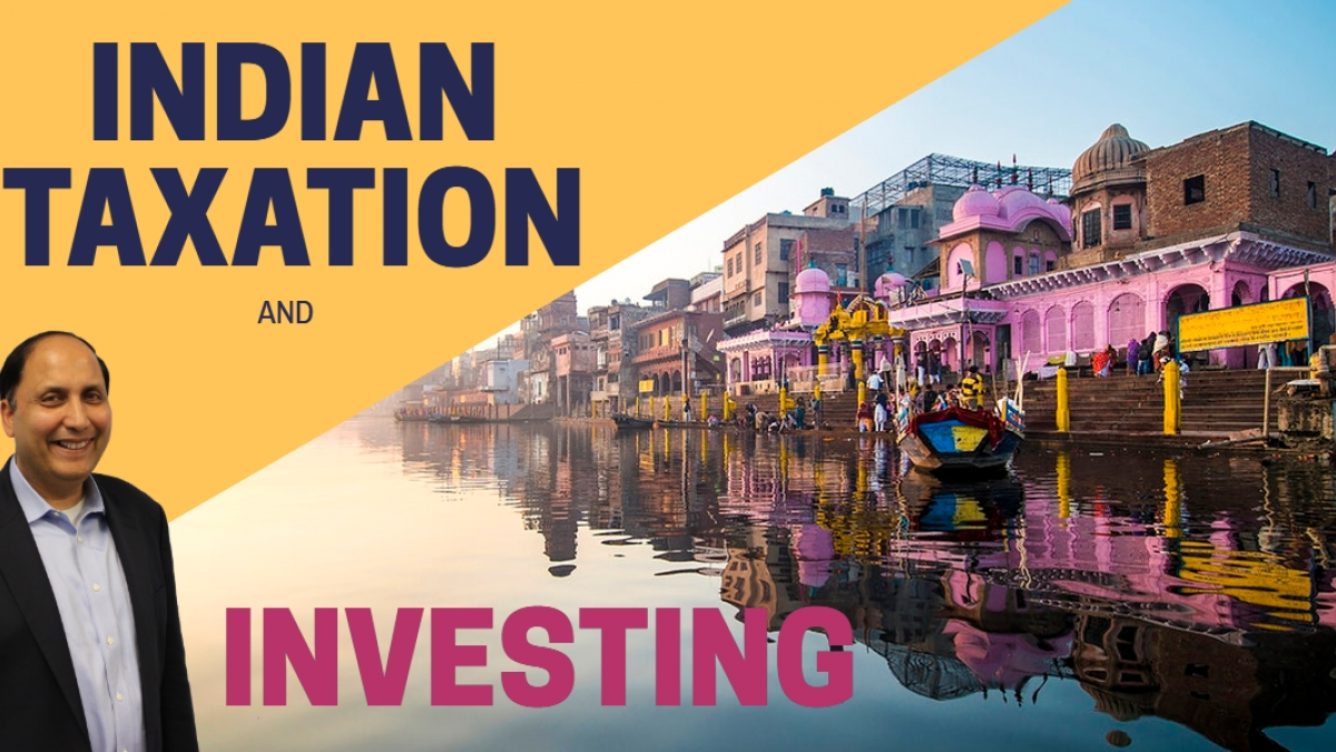 Indian Taxation and Investing