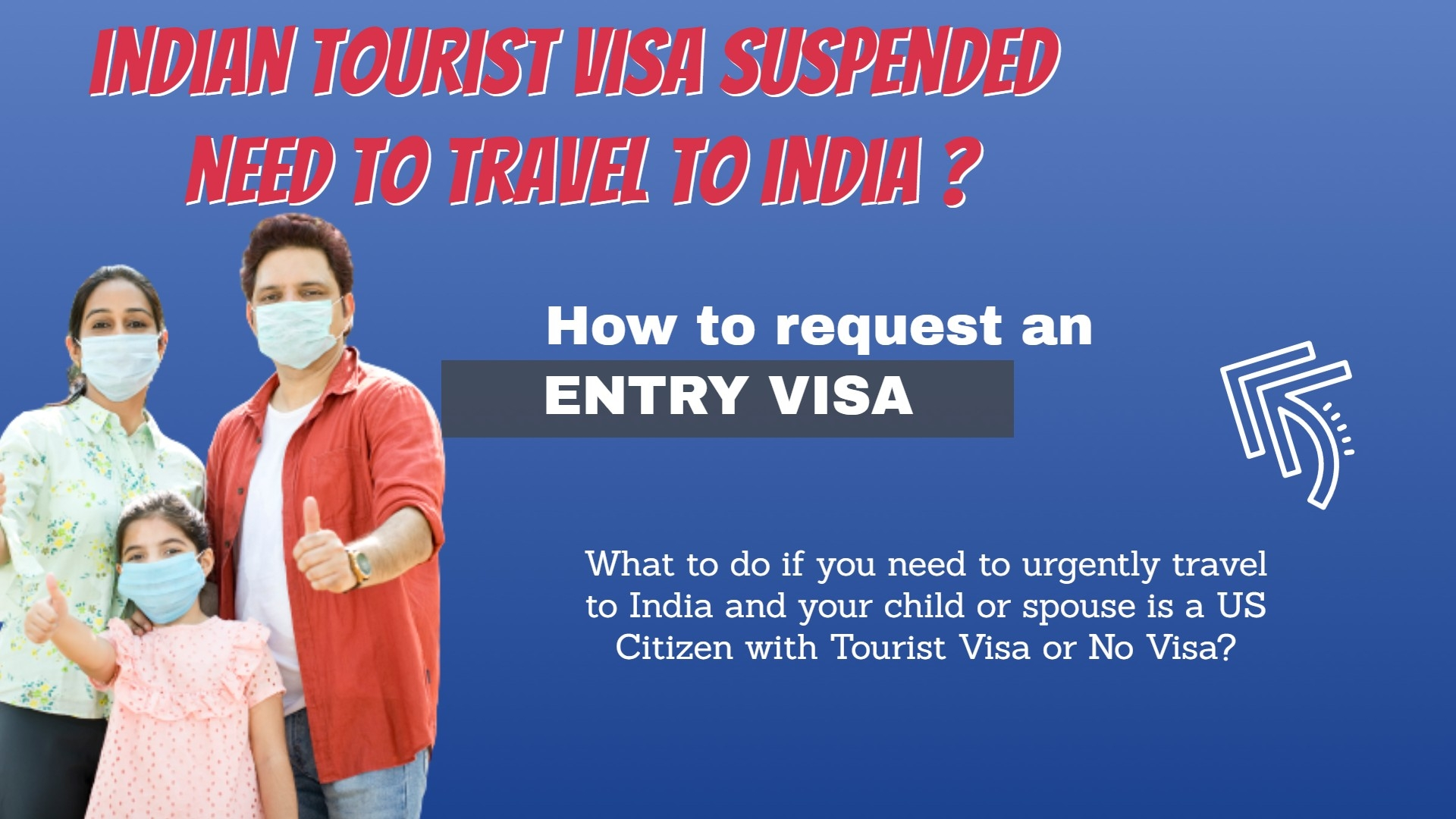 Tourist Visa Suspended ? How To Travel To India?
