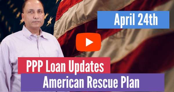 Understanding The Tax Law Changes Under American Rescue Plan and PPP Program Updates